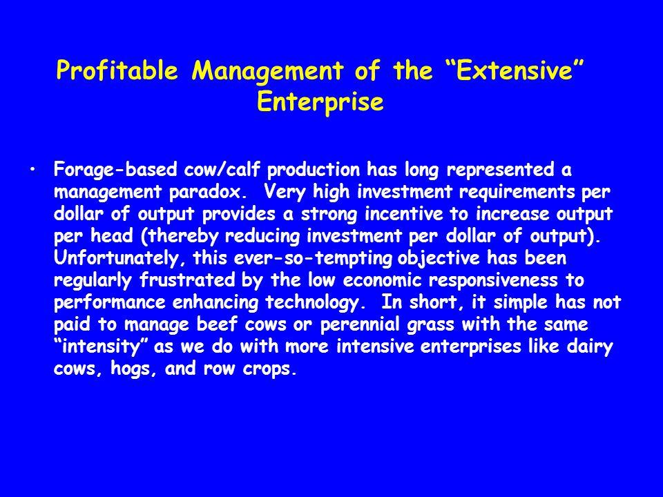Profitable Management of the Extensive Enterprise