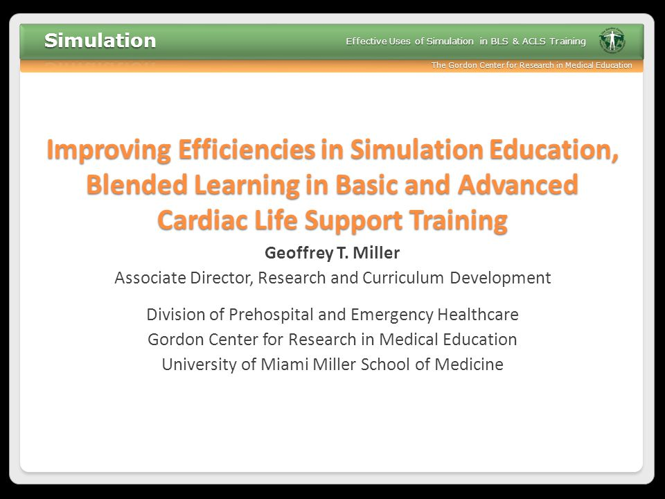 Improving Efficiencies in Simulation Education, Blended Learning in Basic and Advanced Cardiac Life Support Training