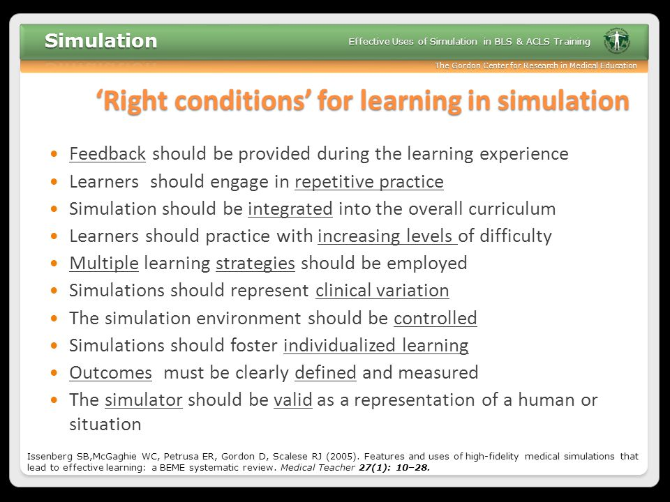 'Right conditions' for learning in simulation