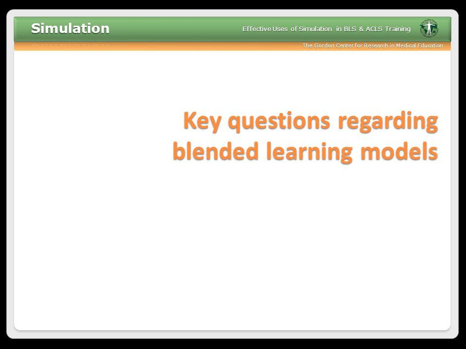 Key questions regarding blended learning models