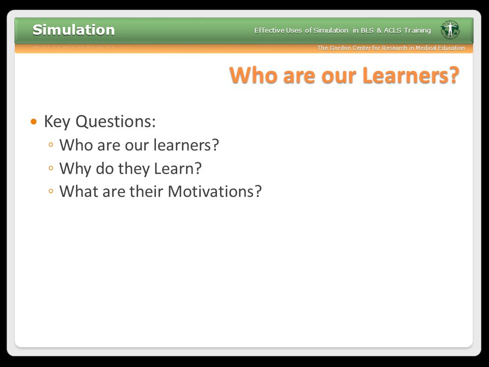 Who are our Learners Key Questions: Who are our learners