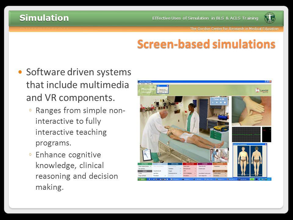 Screen-based simulations