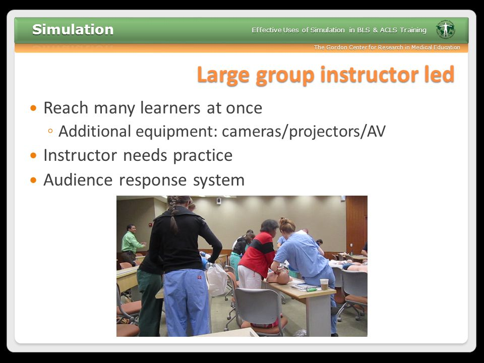 Large group instructor led