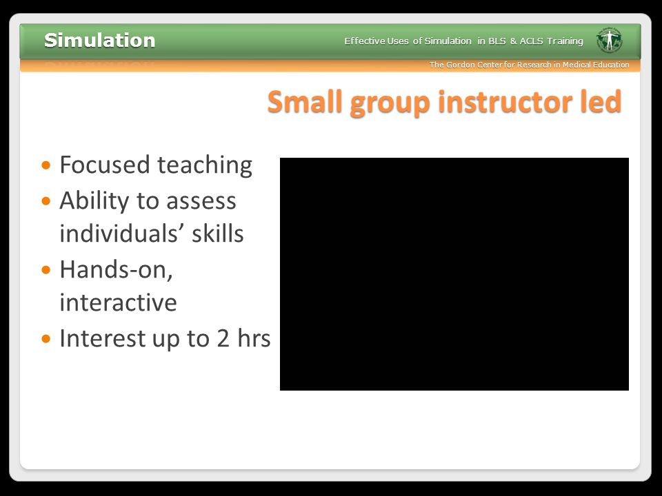 Small group instructor led