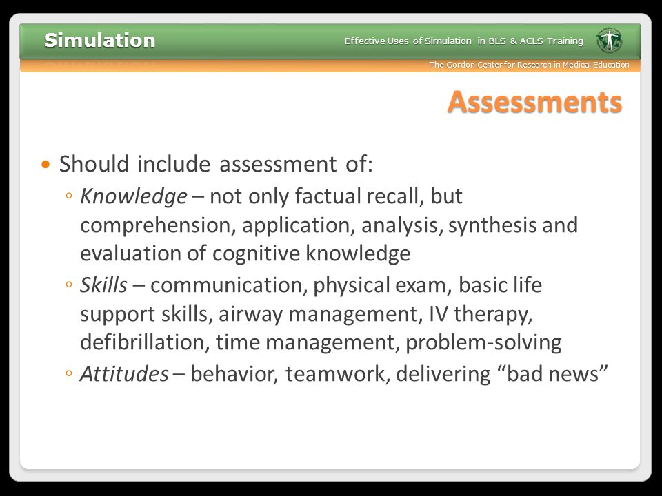 Assessments Should include assessment of: