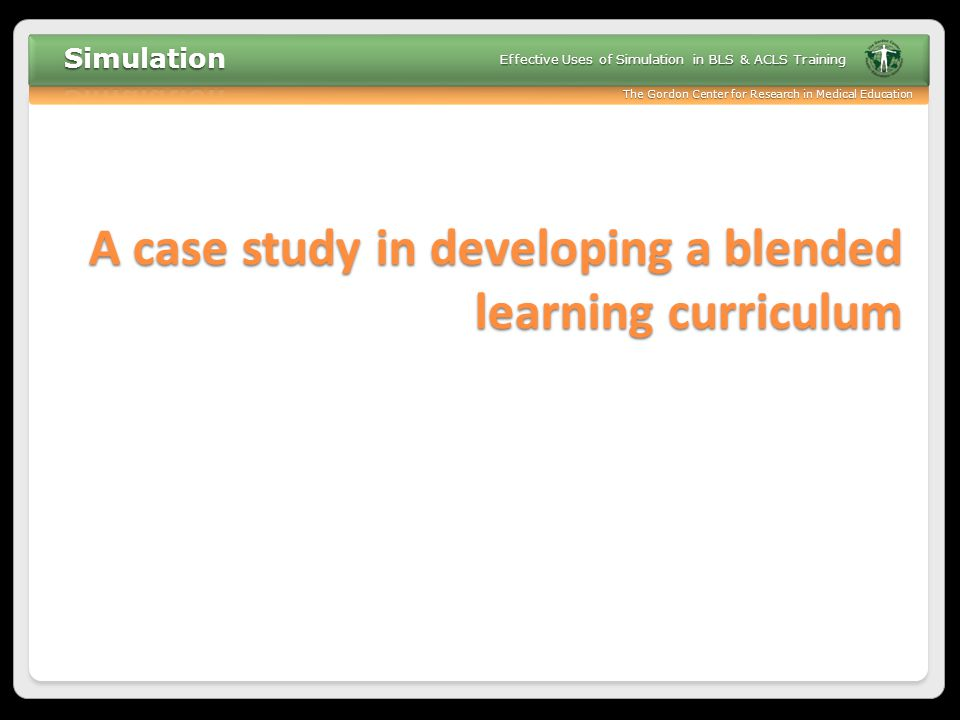 A case study in developing a blended learning curriculum