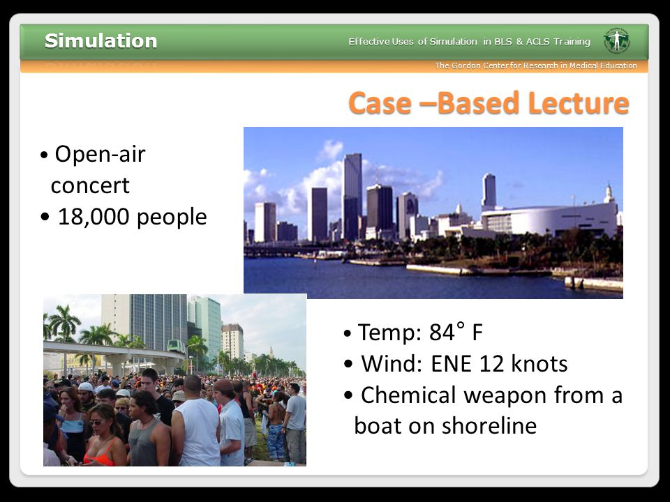 Case –Based Lecture concert 18,000 people Wind: ENE 12 knots