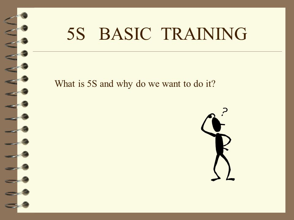 5s basic training what is 5s and why do we want to do it? - ppt, Powerpoint templates
