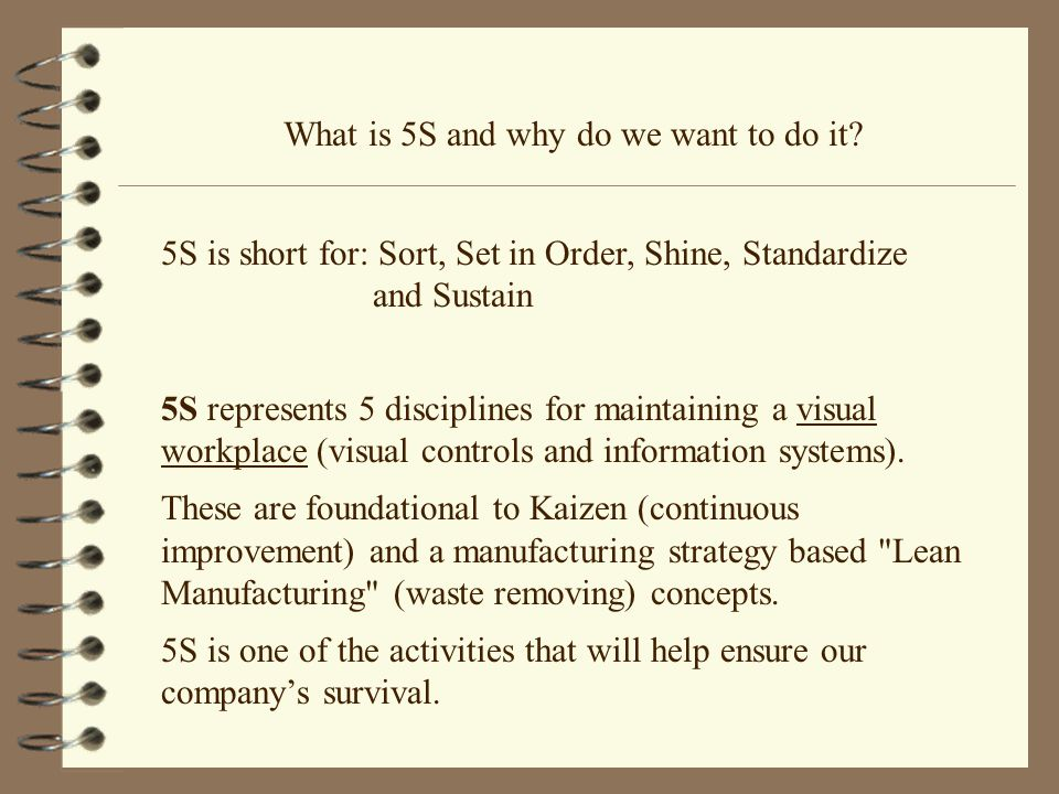What is 5S and why do we want to do it