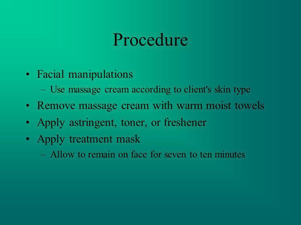 Procedure Facial manipulations