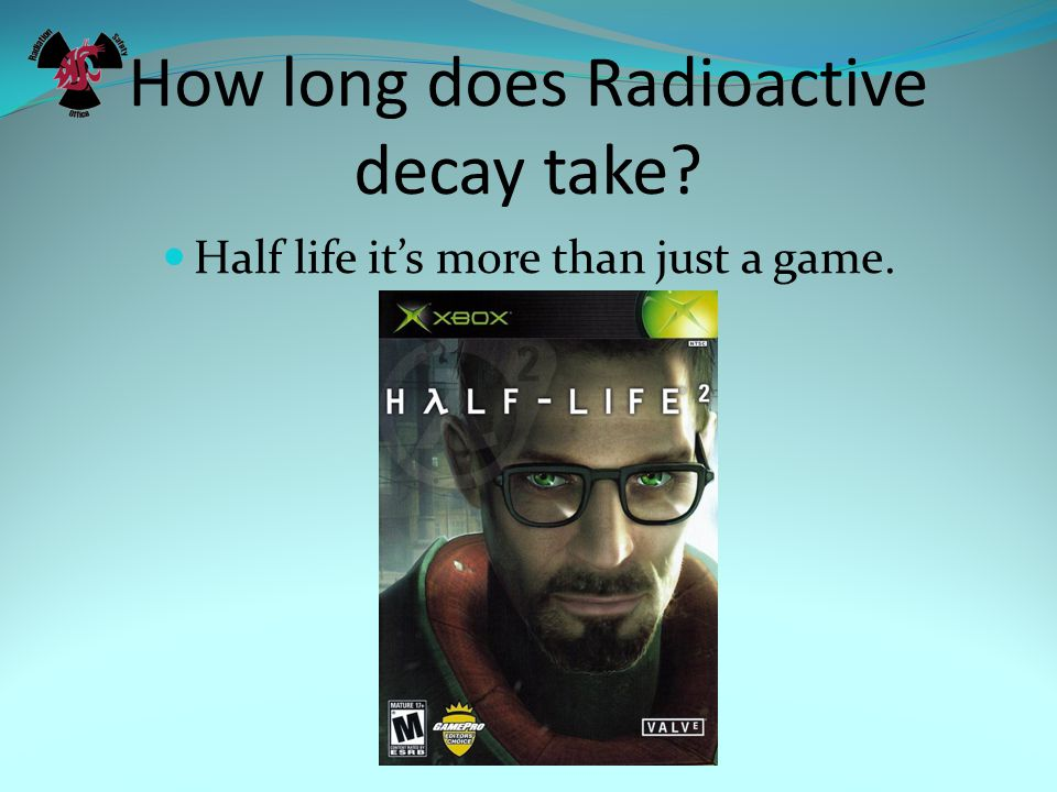 How long does Radioactive decay take