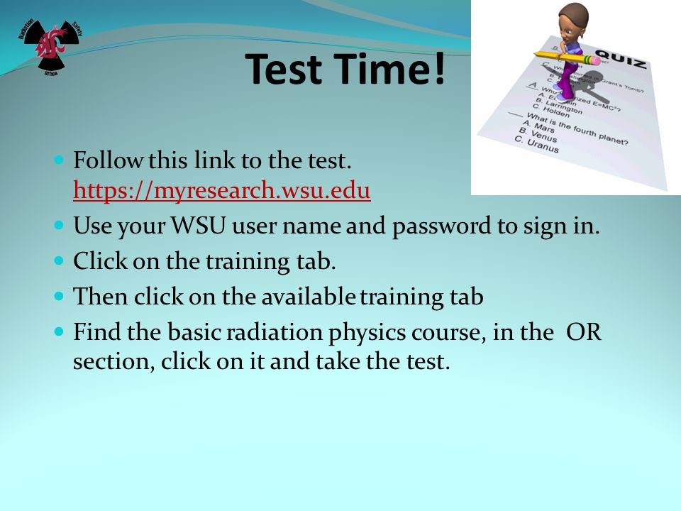 Test Time! Follow this link to the test.