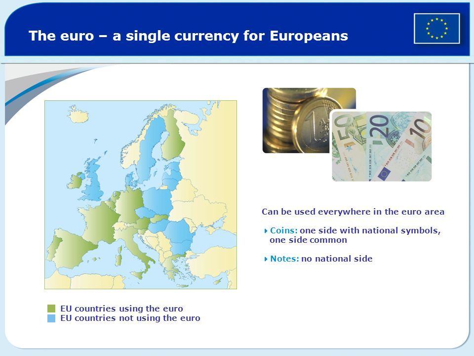 The euro – a single currency for Europeans