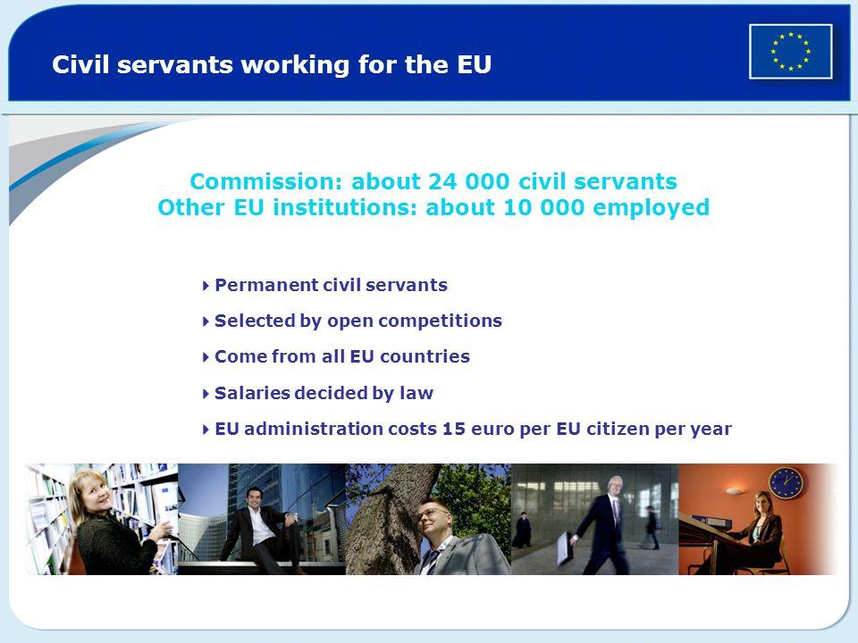 Civil servants working for the EU