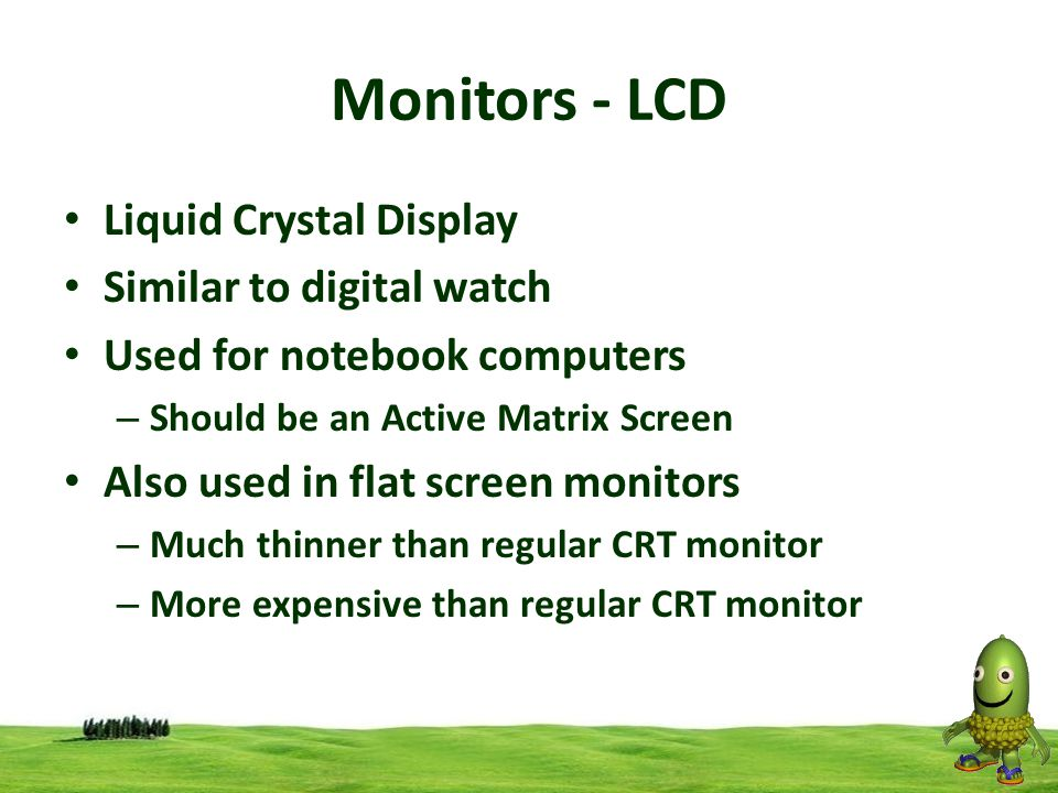 Monitors - LCD Liquid Crystal Display Similar to digital watch
