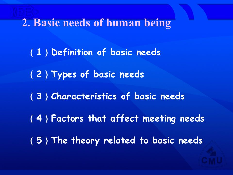 2. Basic needs of human being