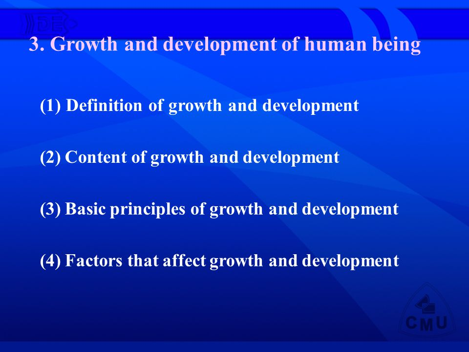 3. Growth and development of human being