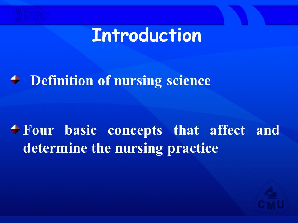 Introduction Definition of nursing science