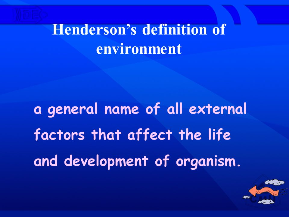 Henderson's definition of environment