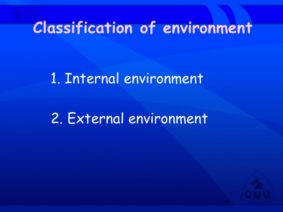 Classification of environment