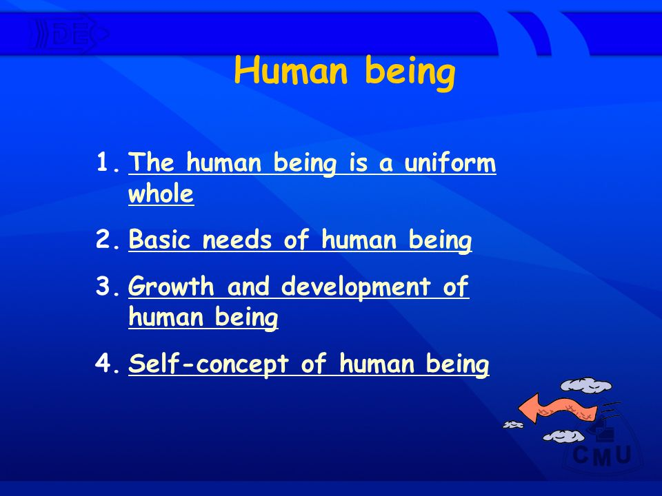 Human being The human being is a uniform whole