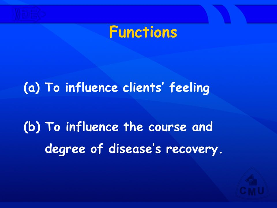 Functions To influence clients' feeling