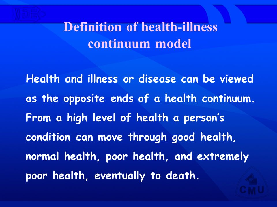 Definition of health-illness continuum model