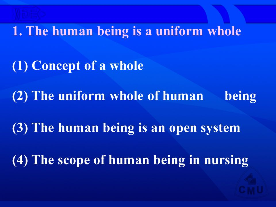 1. The human being is a uniform whole