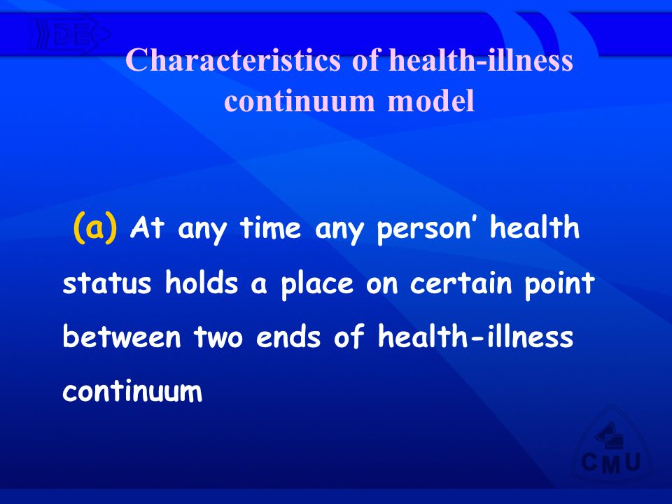Characteristics of health-illness continuum model