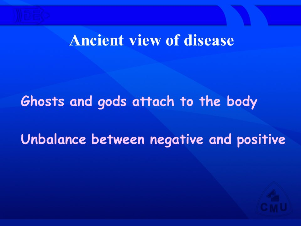 Ancient view of disease