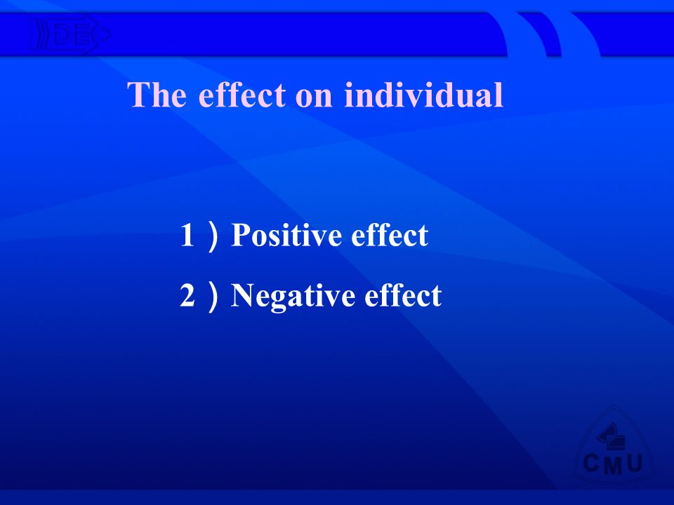 The effect on individual