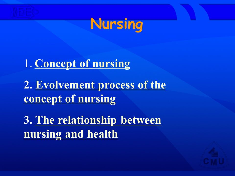 Nursing 1. Concept of nursing
