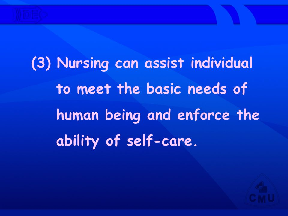 (3) Nursing can assist individual