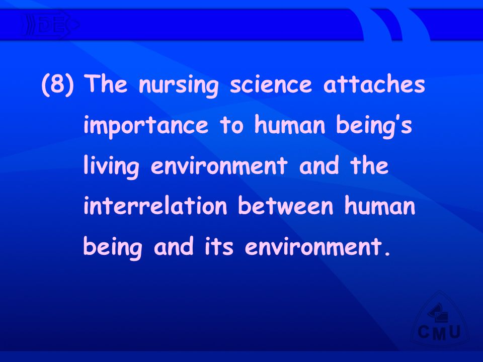 (8) The nursing science attaches