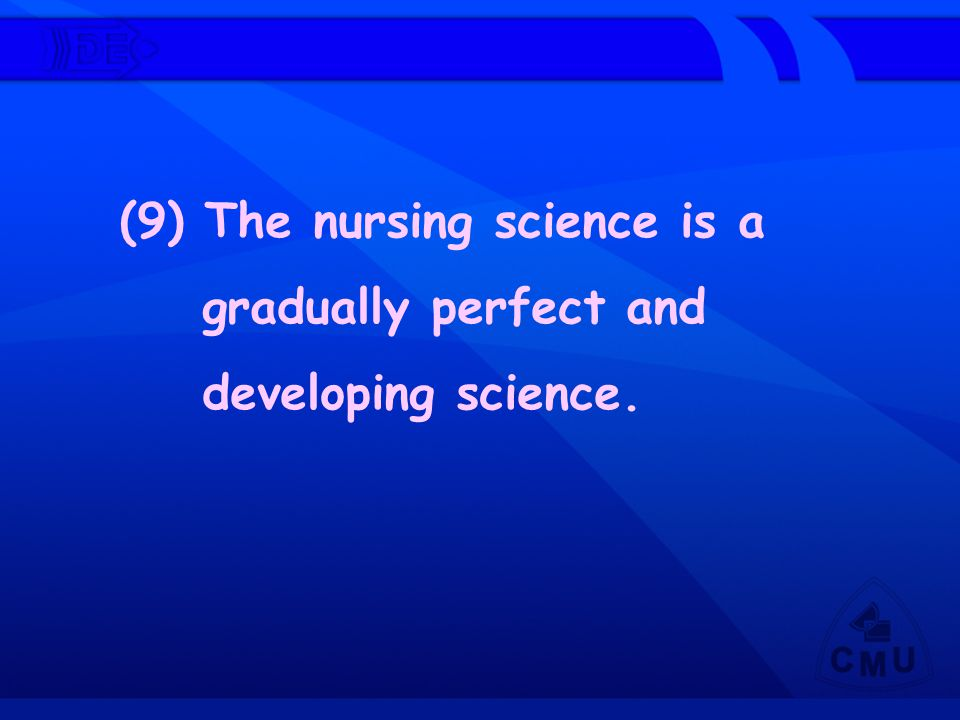 (9) The nursing science is a