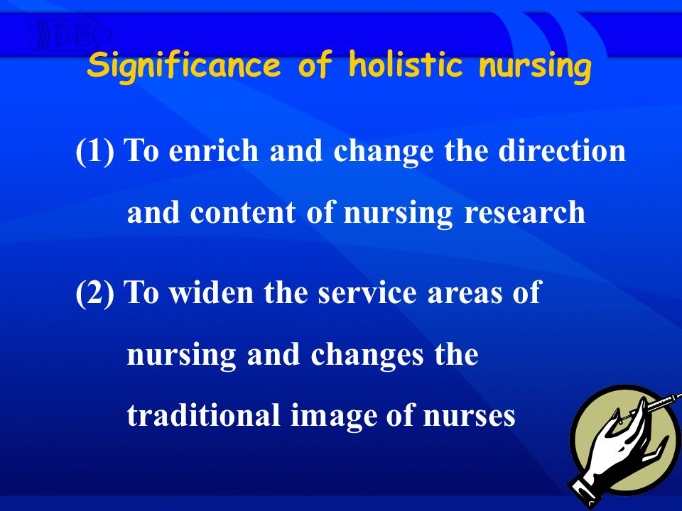 Significance of holistic nursing