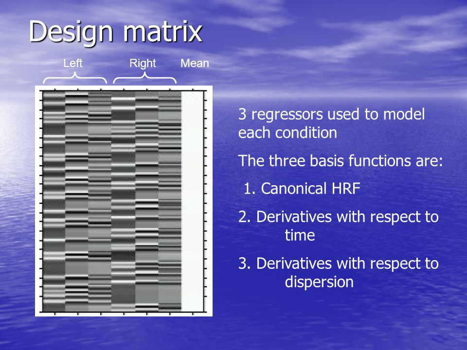 Design matrix 3 regressors used to model each condition