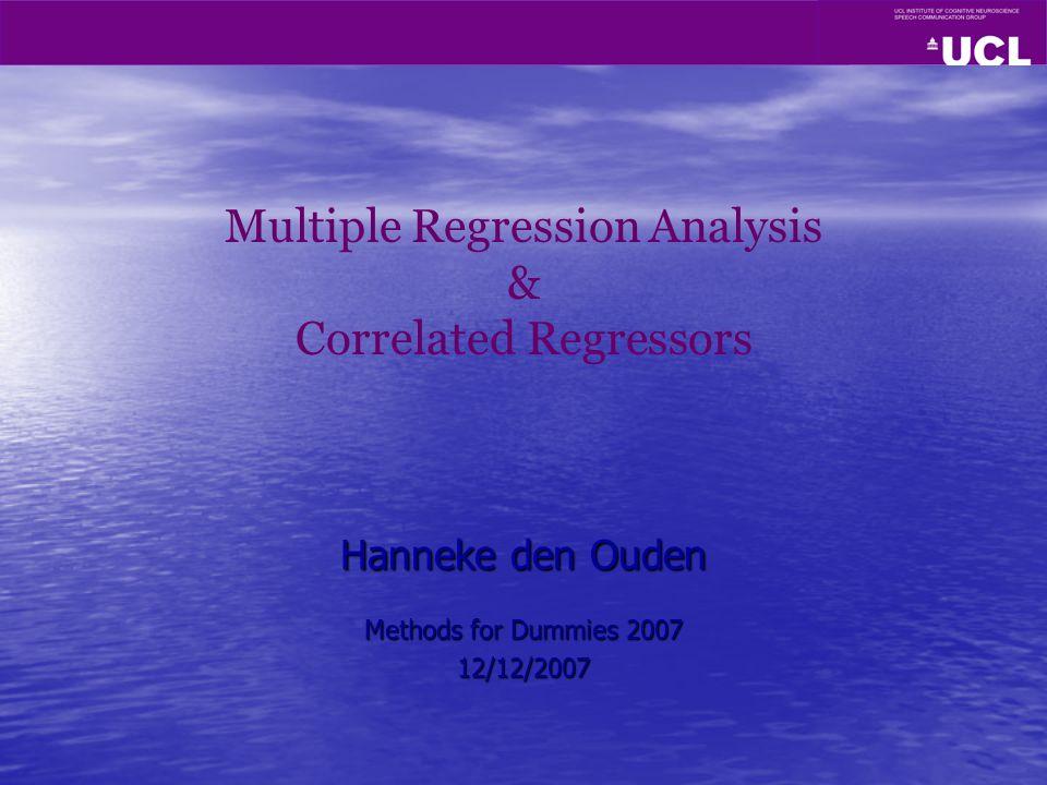 Hanneke den Ouden Methods for Dummies 2007 12/12/2007