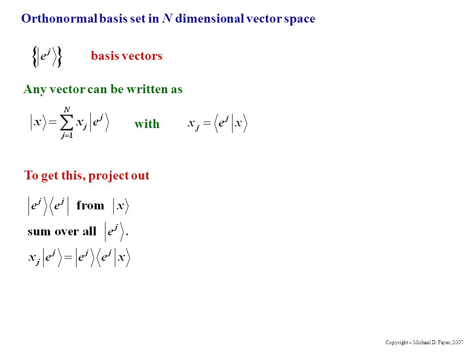 Orthonormal basis set in N dimensional vector space