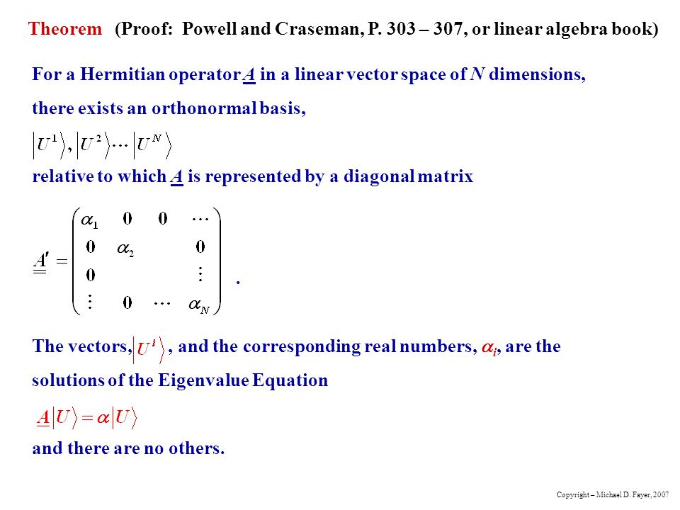Theorem (Proof: Powell and Craseman, P