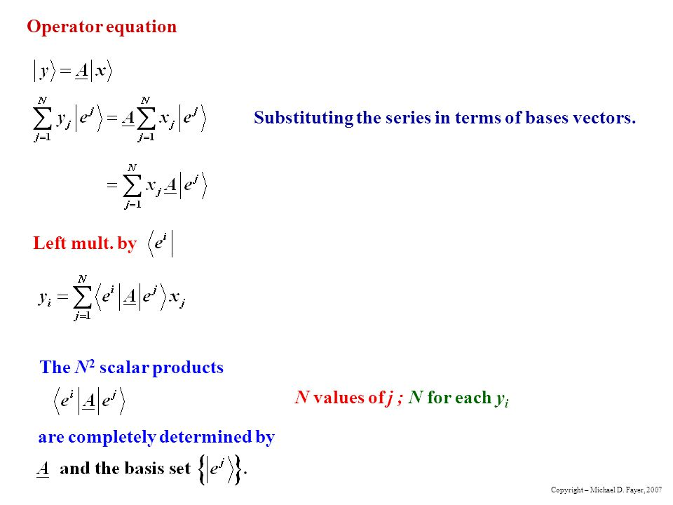 Substituting the series in terms of bases vectors.