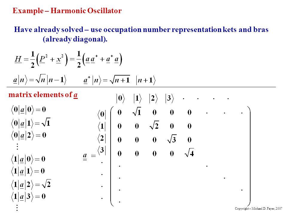 Example – Harmonic Oscillator