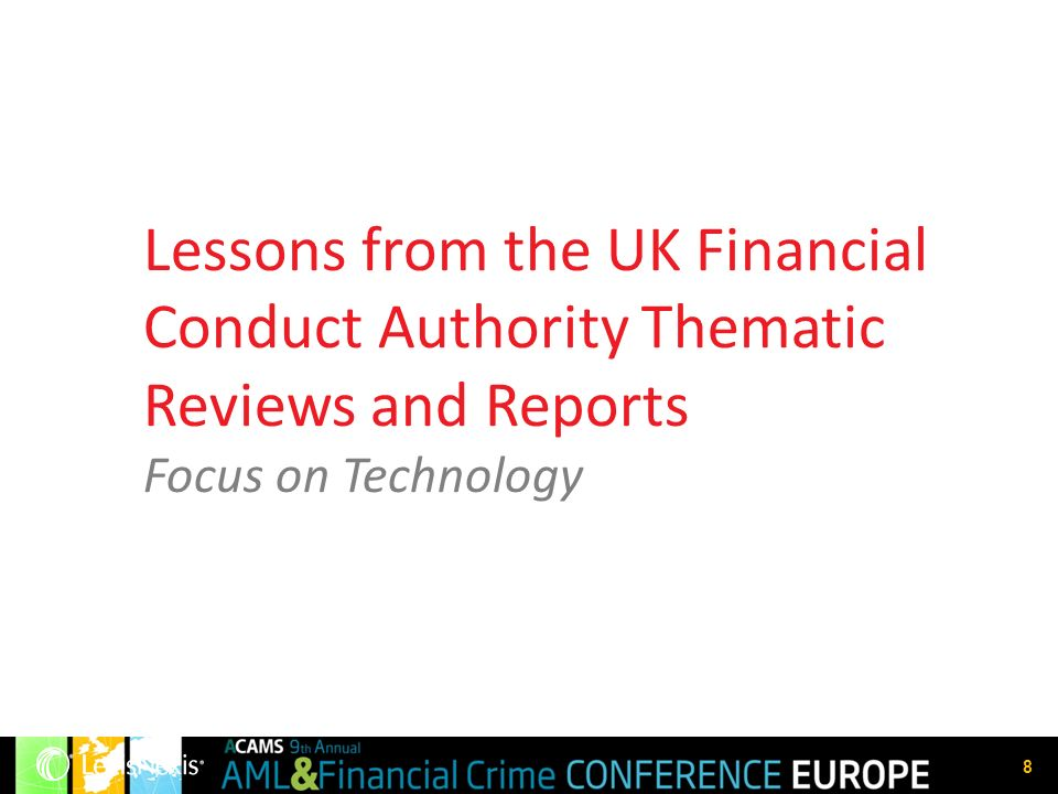 Lessons from the UK Financial Conduct Authority Thematic Reviews and Reports