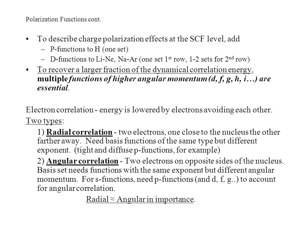 Polarization Functions cont.