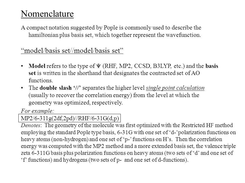 Nomenclature model/basis set//model/basis set