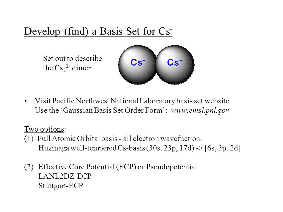 Develop (find) a Basis Set for Cs-