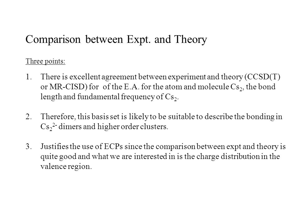 Comparison between Expt. and Theory