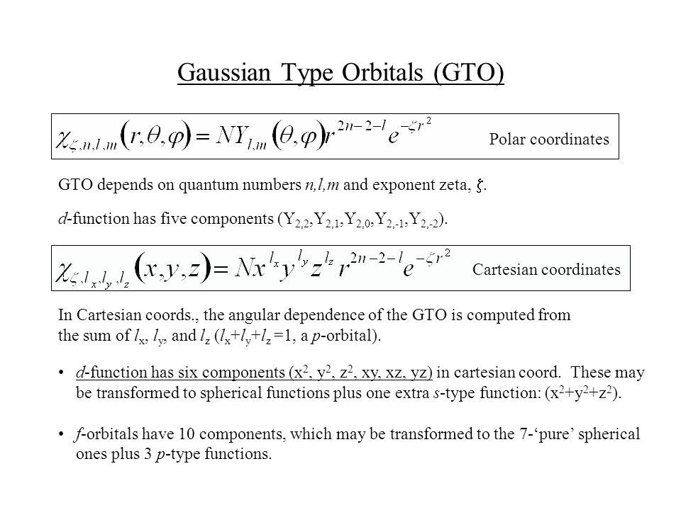 Gaussian Type Orbitals (GTO)