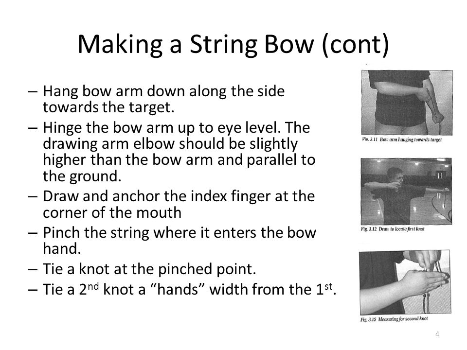 Making a String Bow (cont)