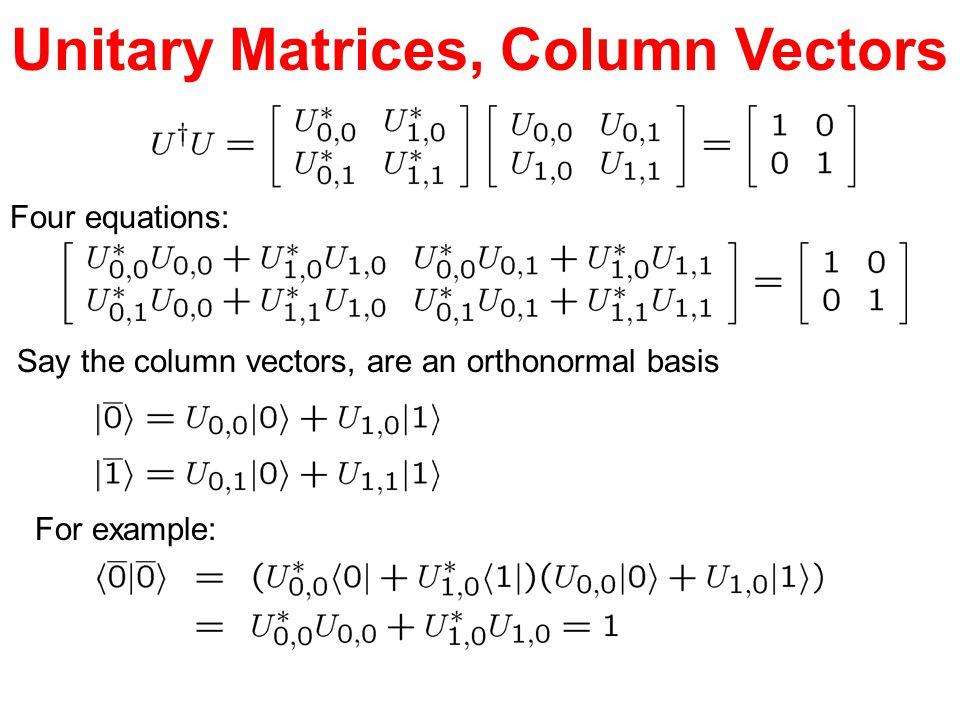 Unitary Matrices, Column Vectors